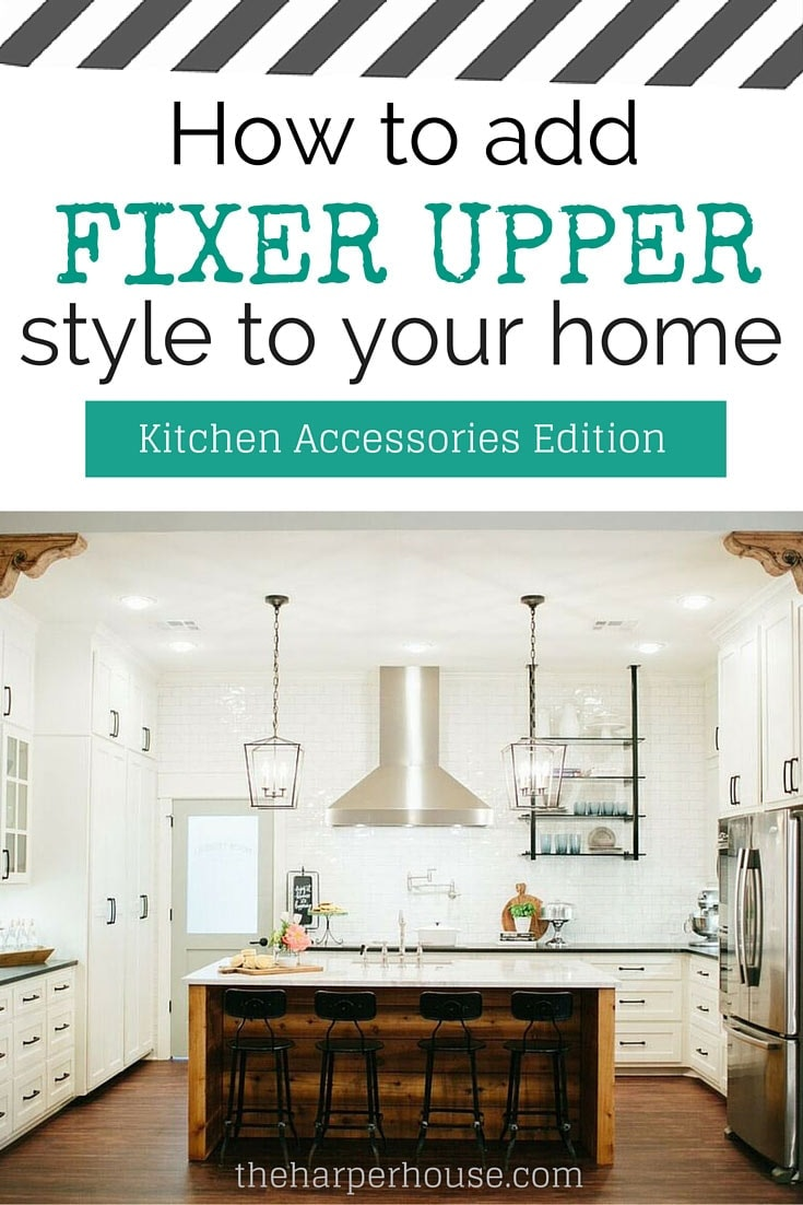 how to add fixer upper style to your home kitchens. Black Bedroom Furniture Sets. Home Design Ideas