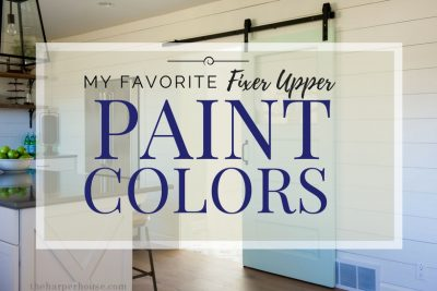 fixer upper paint colors - the most popular of all time