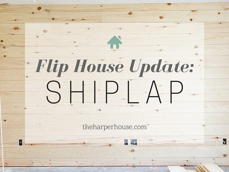 Check out all the updates at our flip house and how we added instant character to a boring house with : SHIPLAP | The Harper House