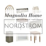 Magnolia Home: Now at Nordstrom!