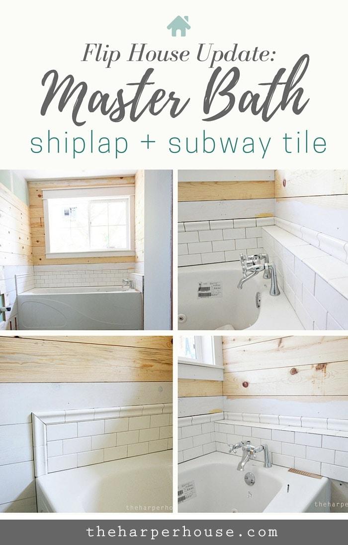 shiplap   subway tile   farmhouse master bath awesomeness  Master Bath  progress at the Flip. Flip House  Master Bath Updates   The Harper House