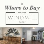 Fixer Upper Windmill Decor
