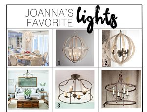 Joanna's favorite light fixtures