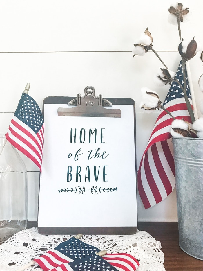Home of the Brave Free Printable! Free Patriotic Printable for the Fourth of July!