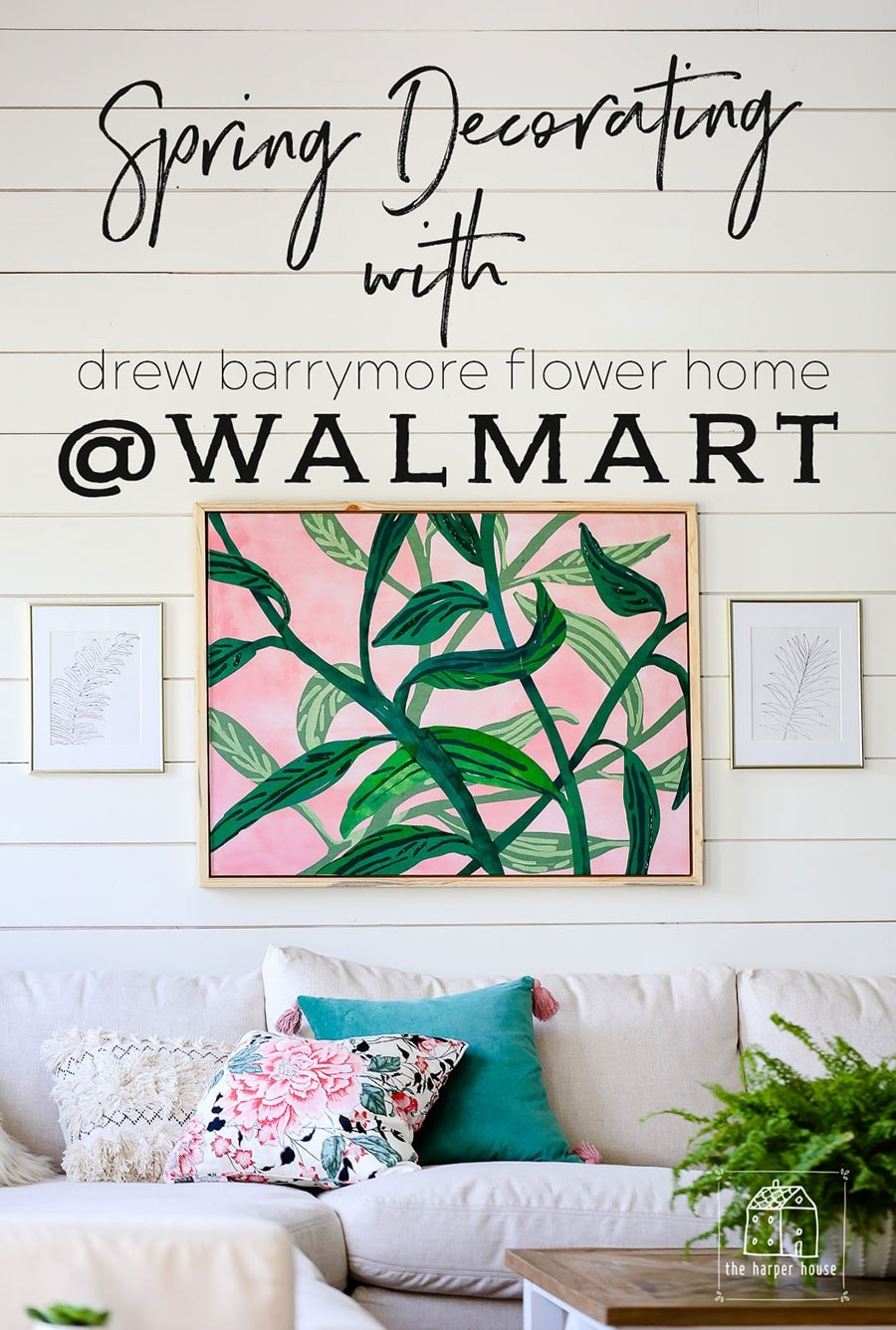 Spring decorating with Drew Barrymore Flower Home from Walmart